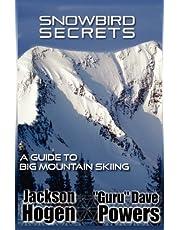 Snowbird Secrets