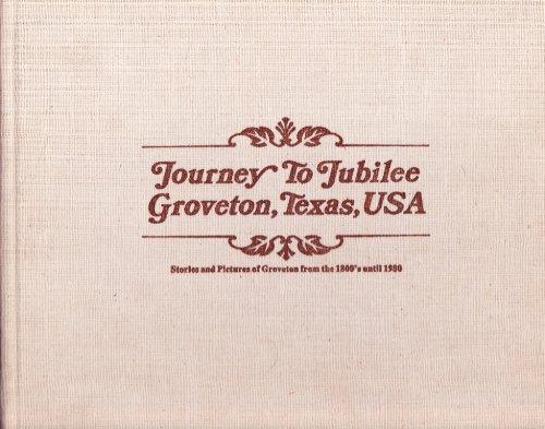 Journey to Jubilee (Groveton, Texas, USA)