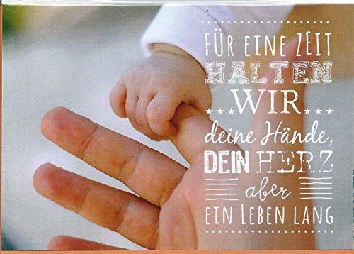 Glückwunschkarte zur Geburt ~ Für eine Zeit halten wir Deine Hände
