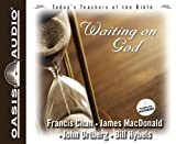 Waiting On God (Today's Teachers of the Bible)