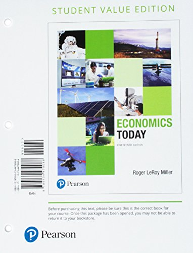 Economics Today, Student Value Edition (19th Edition)