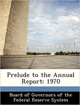 Prelude to the Annual Report: 1970