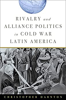 latin america and the cold war This article offers a panoramic vision of the development of international health in  latin america during the late 1940s and the 1950s, when a.