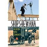 Shipshewana: An Indiana Amish Community (Quarry Books)