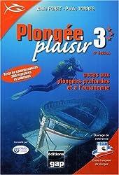 Plongée Plaisir Niveau 3 : Accès aux plongées profondes et à l'autonomie