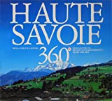 img - for Haute-Savoie 360 . book / textbook / text book