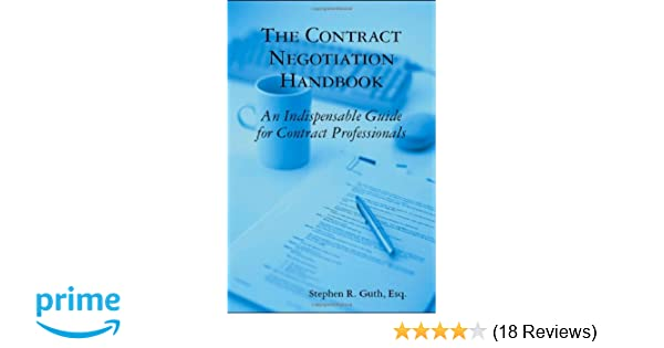 The Contract Negotiation Handbook: An Indispensable Guide for ...