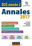 DCG Année 2 - Annales 2017 - 2e éd. - DCG 2 - DCG 4 - DCG 6 - DCG 10