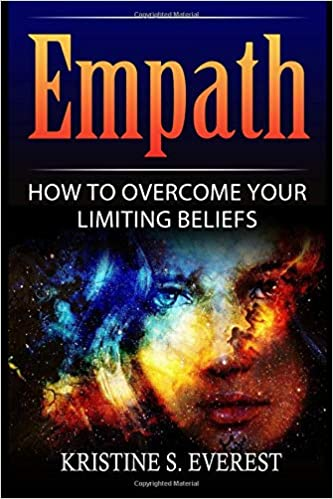 Empath: How To Overcome Your Limiting Beliefs (Survival