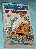 Heathcliff on Vacation, George Gately, 0441322395