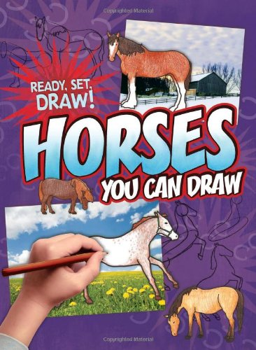 Download Horses You Can Draw (Ready, Set, Draw!) pdf epub