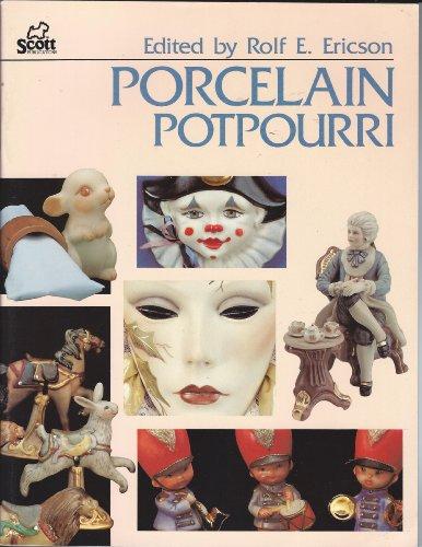 (Porcelain Potpourri)
