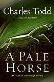 Pale Horse, A (Inspector Ian Rutledge Mysteries)
