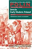 img - for Polin Studies in Polish Jewry Volume 10: Jews in Early Modern Poland (v. 10) book / textbook / text book