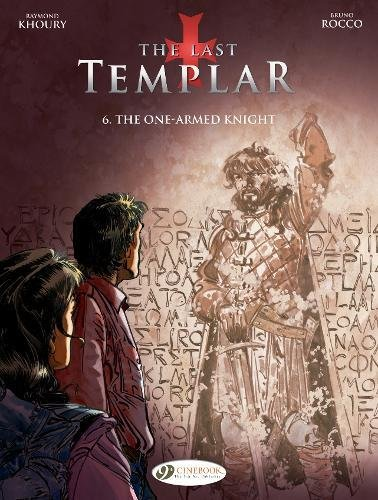 The One-Armed Knight (The Last Templar)