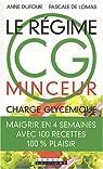 Le régime CG minceur (Charge Glycémique) par Dufour