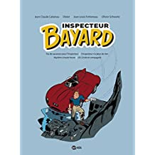 INSPECTEUR BAYARD INTÉGRALE T.01