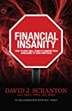 Financial Insanity, David J. Scranton, M.G. Crisci, 0983447802