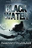 Black Water, Rosemary McCracken, 1927792029