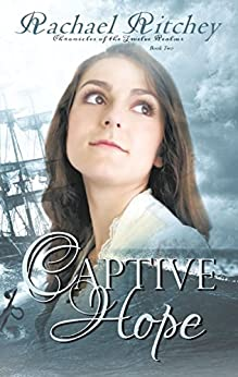 Captive Hope (Chronicles of the Twelve Realms Book 2) by [Ritchey, Rachael]