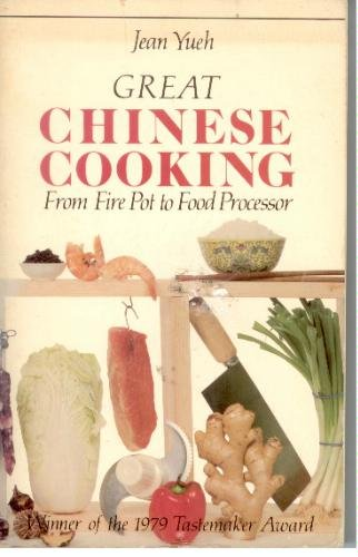 Great Chinese Cooking by Jean Yueh