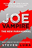 Joe Vampire: The New Paranormal (Joe Vampire Series Book 3)