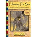 Following the Sun: A Practical Guide to Egyptian Religion, Revised Edition