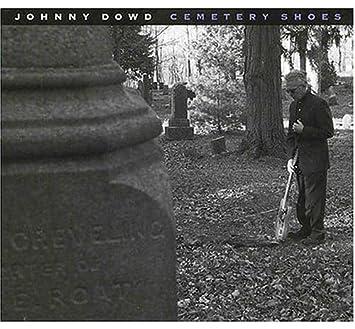 Cemetery Shoes: Johnny Dowd: Amazon.es: Música