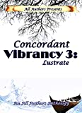 img - for Concordant Vibrancy 3:: Lustrate book / textbook / text book