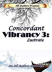 Concordant Vibrancy 3:: Lustrate
