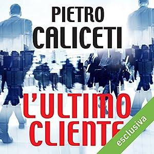 L'ultimo cliente | Livre audio