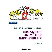 ENCADRER, UN MÉTIER IMPOSSIBLE 3E ÉD.
