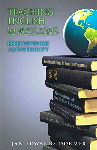 Teaching English in Missions: Effectiveness and Soundness
