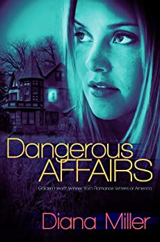 Dangerous Affairs by [Miller, Diana]