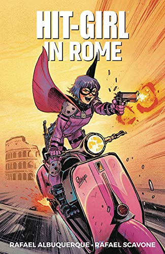 Pdf Comics Hit-Girl Volume 3: In Rome