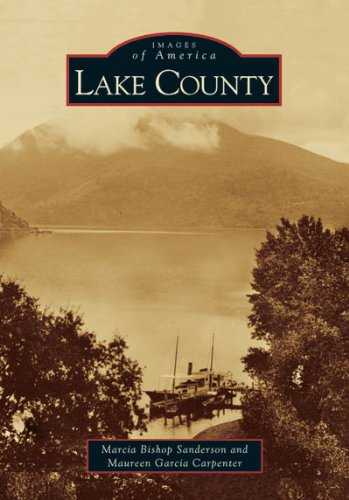 Read Online Lake County (CA) (Images of America) ebook