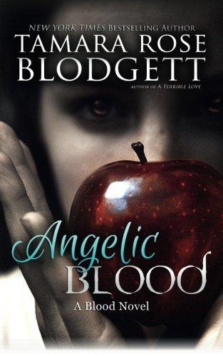 Angelic Blood (The Blood Series) (Volume 5) ebook