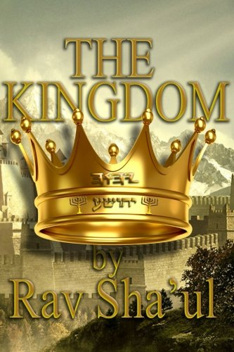 The Kingdom (The Original Revelation Series!) (Volume 6)