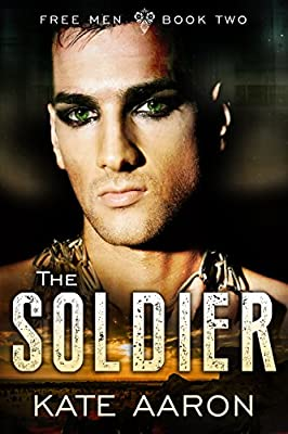 The Soldier (Free Men Book 2)