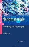 Nanomaterials : Mechanics and Mechanisms, Ramesh, K. T., 0387097821