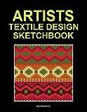 Artists textile design sketchbook: Blank sketchbook for drawing patterns 120 pages 8.5'x 11'