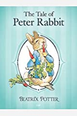 The Tale of Peter Rabbit (Illustrated) Kindle Edition