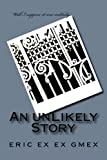 An UnLikely Story, Eric Faulkner, 1500713430