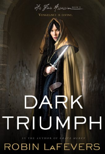"""Dark Triumph (His Fair Assassin Trilogy)"" av Robin LaFevers"
