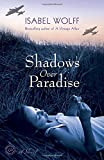 Shadows Over Paradise: A Novel