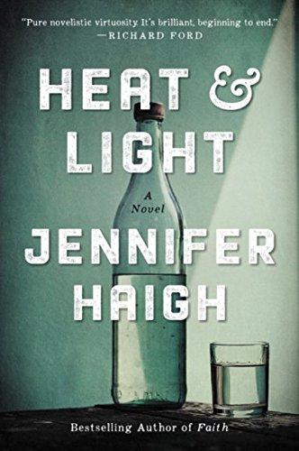 Read Online Heat and Light: A Novel PDF