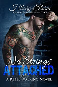 No Strings Attached (Rebel Walking Series #3) by [Storm, Hilary]