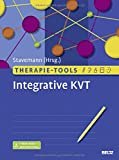 Therapie-Tools Integrative KVT: Mit E-Book inside und Arbeitsmaterial