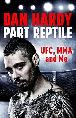 FREE Part Reptile: UFC, MMA and Me WORD