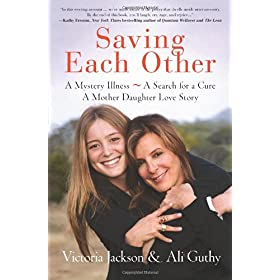 Learn more about the book, Saving Each Other: A Mother-Daughter Love Story